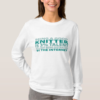 Knitter 3% Talent T-Shirt