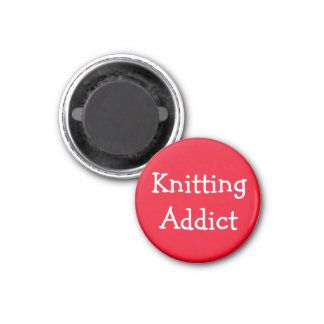 Knitting Addict 1 Inch Round Magnet