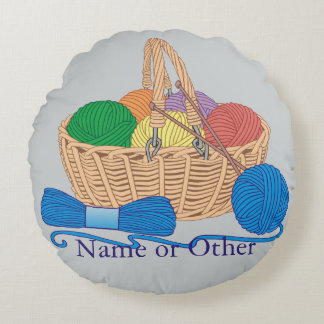 Knitting Basket Personalized Round Pillow