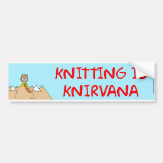 knitting is knirvana bumper sticker