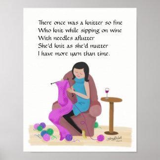 Knitting Limerick ~ More Yarn than Time Poster