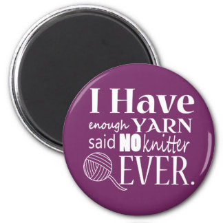 Knitting Not Enough Yarn/Crafts {Dark} 2 Inch Round Magnet