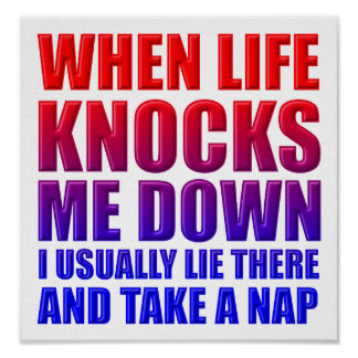 Knock Down Nap Funny Poster