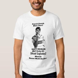 Knock Knock Matt Decker T Shirts