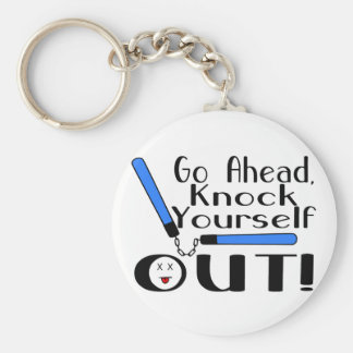 Knock Yourself Out Keychain
