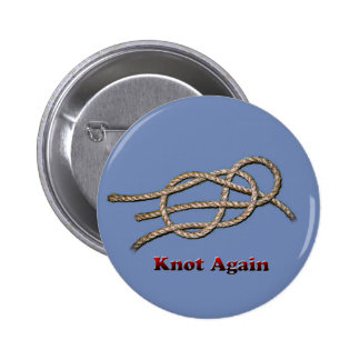 Knot Again - Round Button