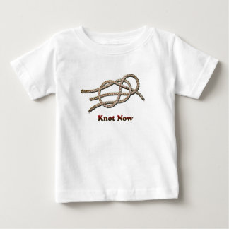Knot Now - Baby Clothes Baby T-Shirt