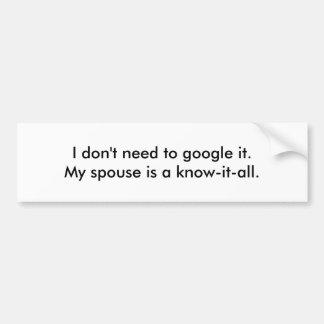 Know-it-all Bumper Sticker