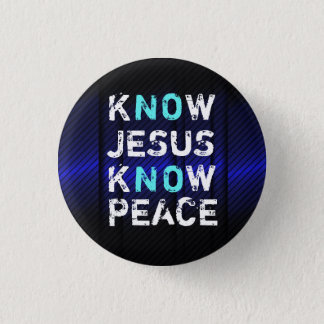 Know Jesus Know Peace Button