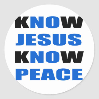 kNOw Jesus kNOw Peace Classic Round Sticker
