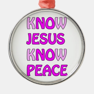 Know Jesus Know Peace No Jesus No Peace In A Pink Silver-Colored Round Ornament