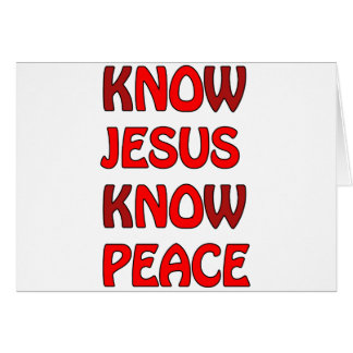 Know Jesus Know Peace No Jesus No Peace In A Red Card