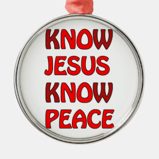 Know Jesus Know Peace No Jesus No Peace In A Red Silver-Colored Round Ornament