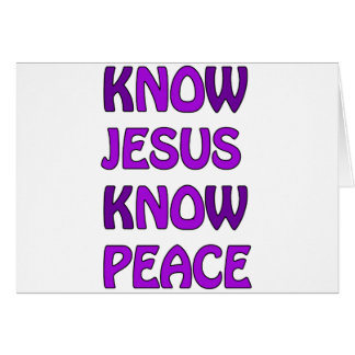Know Jesus Know Peace No Jesus No Peace In Purple Card