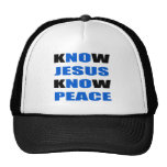 kNOw Jesus kNOw Peace Trucker Hat
