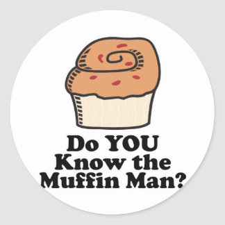 know the muffin man classic round sticker