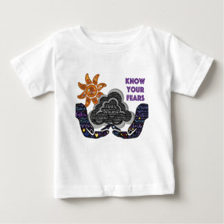Know your fears baby T-Shirt