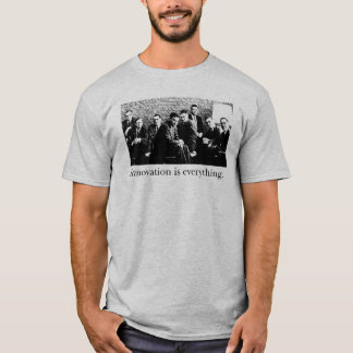 Know your history: They were the first. T-Shirt