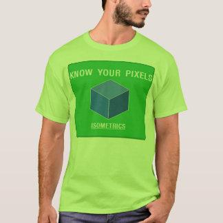 Know your Pixels - Isometrics T-Shirt