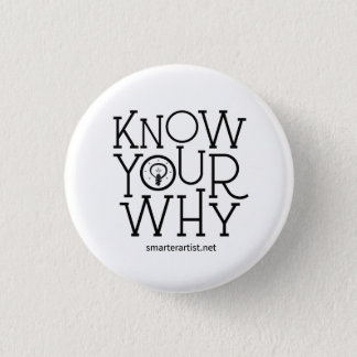 Know Your Why Smarter Artist Button