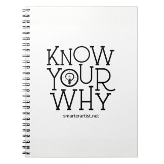 Know Your Why Smarter Artist Notebook