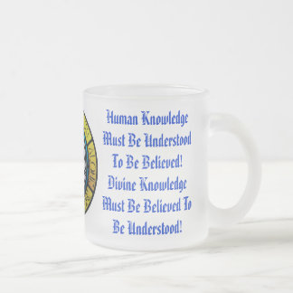 Knowledge Human and Divine 10 Oz Frosted Glass Coffee Mug