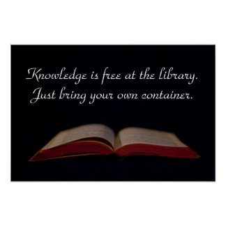 Knowledge is free at the library poster