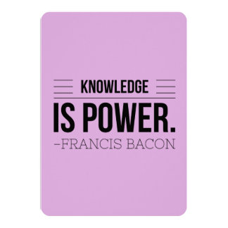 Knowledge Is Power Francis Bacon Motivation Quote Card