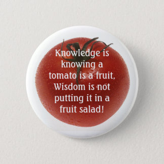 Knowlege is Not  Always Logic. 2 Inch Round Button