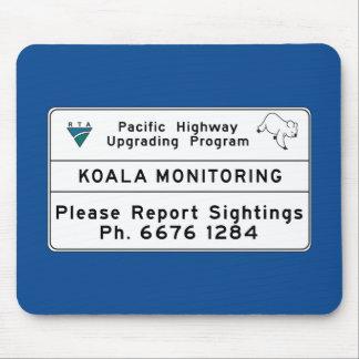 Koala Monitoring Sign, Australia Mouse Pad
