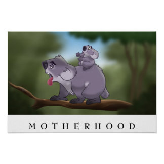 "Koala ""Motherhood"" Poster"