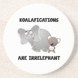 Koalifications Are Irrelephant Coaster