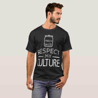 kombucha respect my culture hipster t-shirts