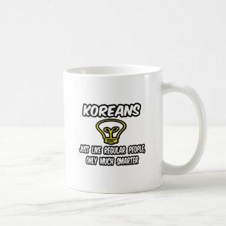 Koreans...Regular People, Only Smarter Coffee Mug