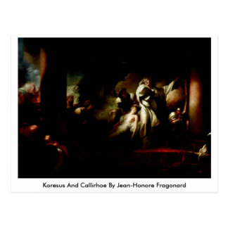 Koresus And Callirhoe By Jean-Honore Fragonard Postcard
