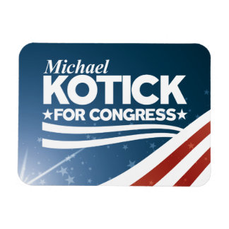 Kotick - Michael Kotick for Congress Magnet