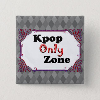 Kpop Only Zone 2 Inch Square Button