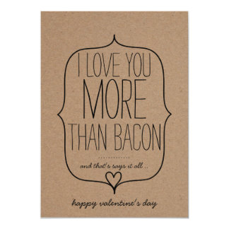 "Kraft Paper Cute Heart Funny Bacon Valentines Day 5"" X 7"" Invitation Card"