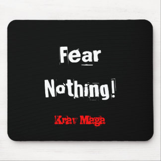 Krav Maga fear nothing mousemat Mouse Pad