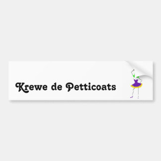 Krewe de Petticoats Bumper Sticker