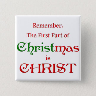 KRW First Part of Christmas 2 Inch Square Button