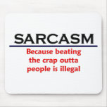 KRW Sarcasm Funny Joke Mouse Pad
