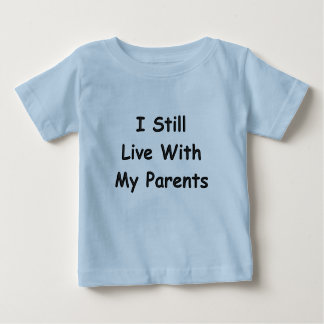 KRW Still Live With My Parents Cute Baby Humor Baby T-Shirt