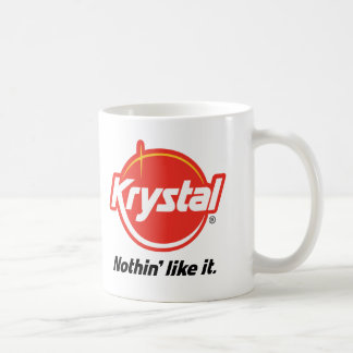 Krystal Nothin Like It Coffee Mug