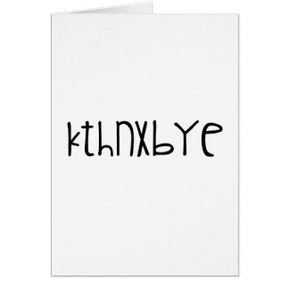 kthnxbye card