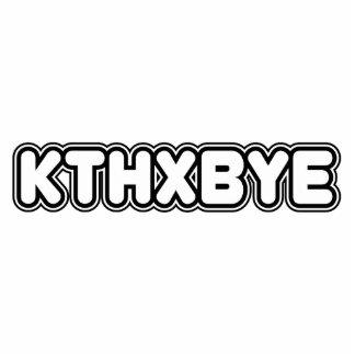 KTHXBYE PHOTO CUTOUT