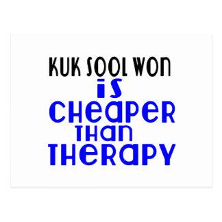 Kuk Sool Won Is Cheaper  Than Therapy Postcard