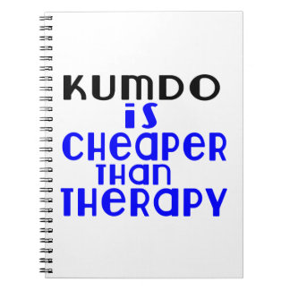 Kumdo Is Cheaper  Than Therapy Spiral Notebook