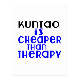 Kuntao Is Cheaper  Than Therapy Postcard