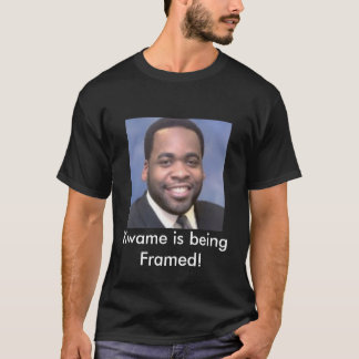 Kwame is being Framed! T-Shirt